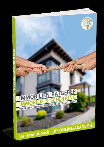 Ratgeber Die Immobilie im Scheidungsfall