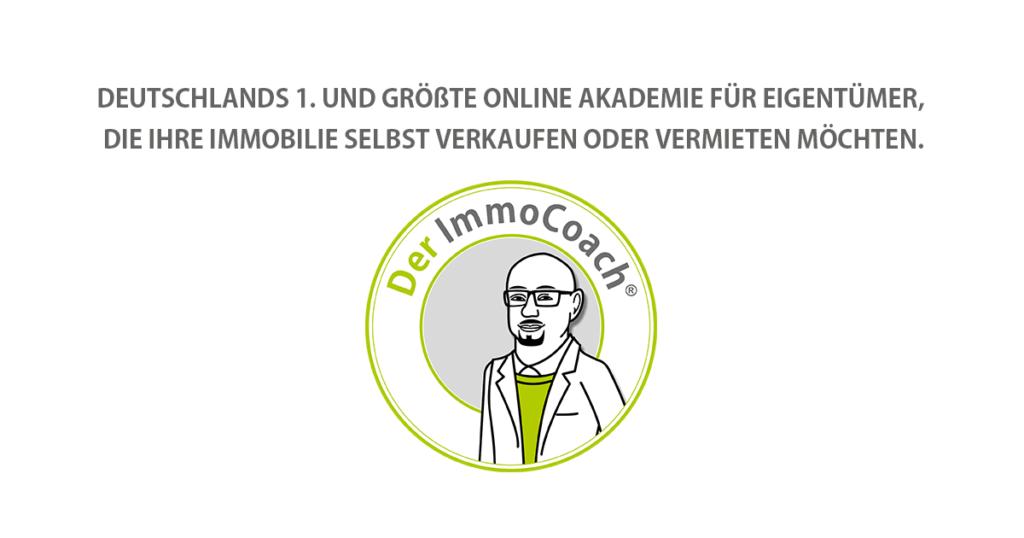 Der ImmoCoach – Deutschlands 1. und größte Online Akademie für Eigentümer, die ihre Immobilie selbst verkaufen oder vermieten möchten